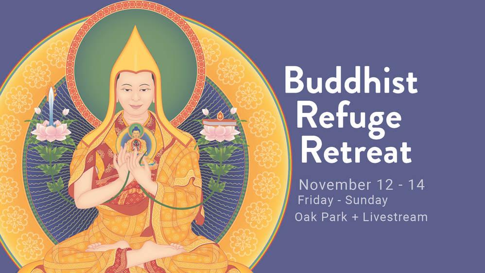 11/12-14 Buddhist Refuge Retreat