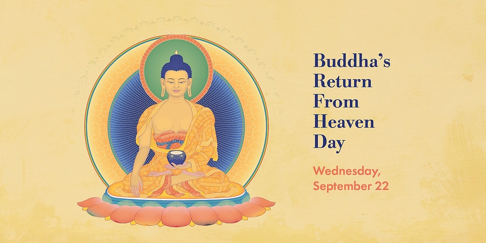 • Buddha's Return from Heaven Day 2021