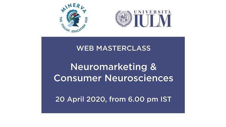 "Web Masterclass by IULM University on ""Neuromarketing and Consumer Neuroscience"""