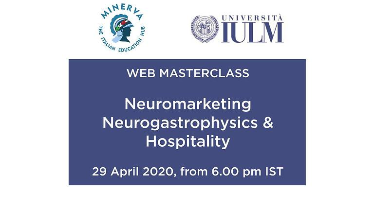 "Web Masterclass by IULM University on ""Neuromarketing, Neurogastrophysic and Hospitality"