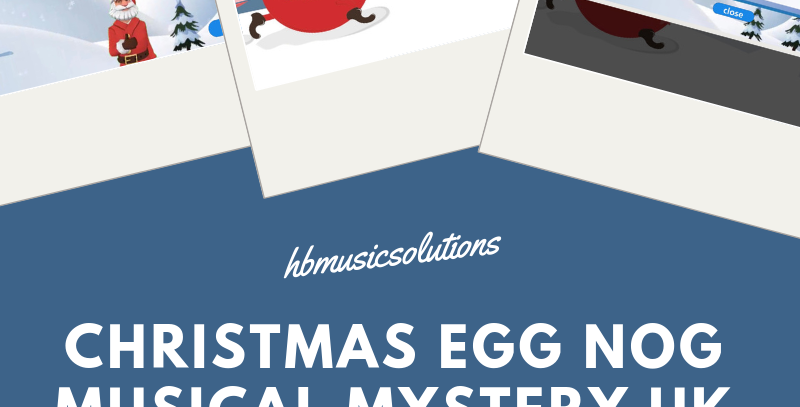 Christmas Egg Nog Musical Mystery UK Version