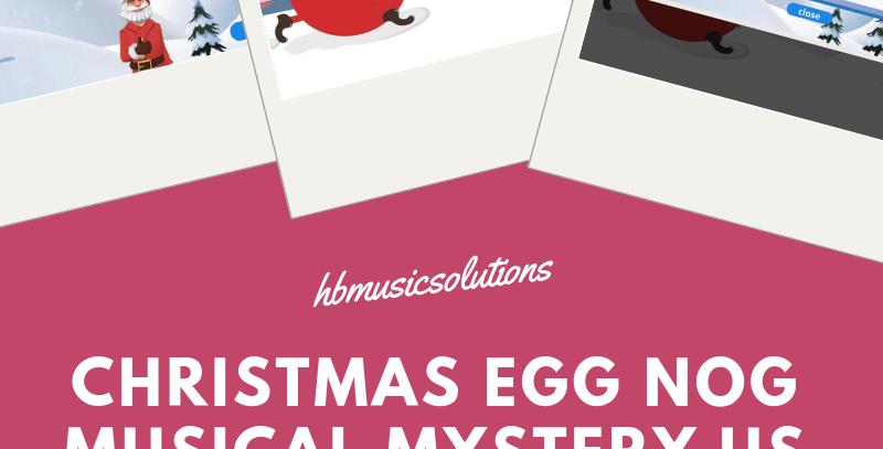 Christmas Egg Nog Musical Mystery US Version