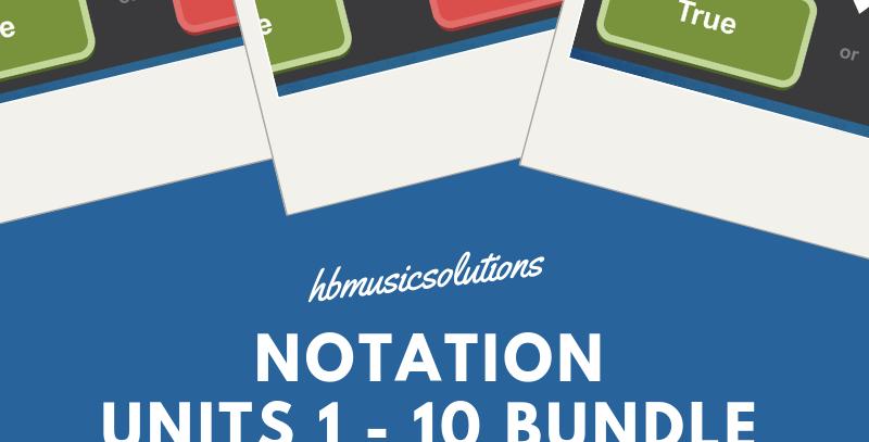 Notation Units 1 - 10 Bundle