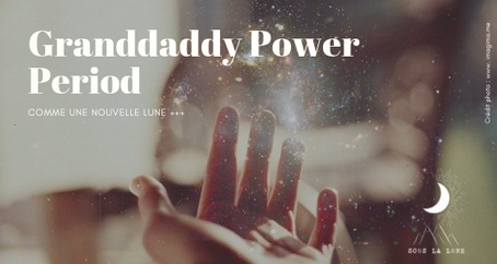 Granddaddy Power Period