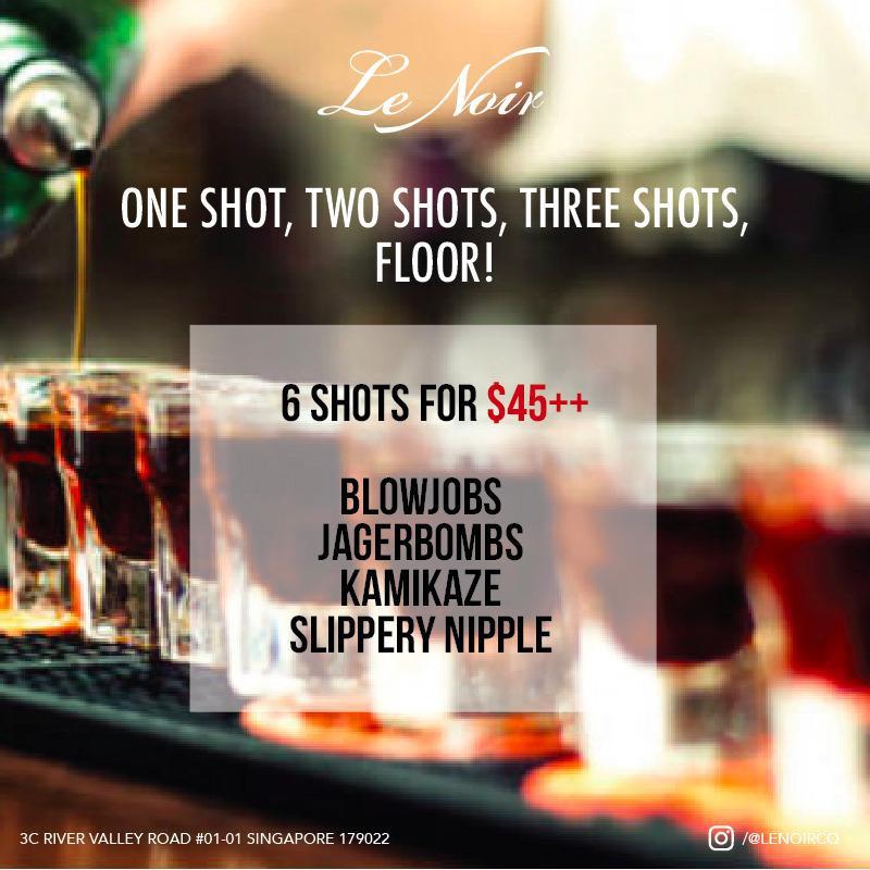 Clark Quay Promo - 6 shots @ $45++
