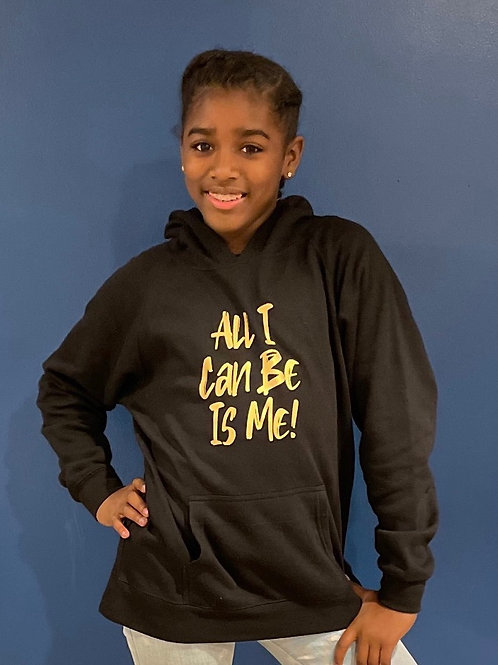 New All I can be is me Youth Hoodies