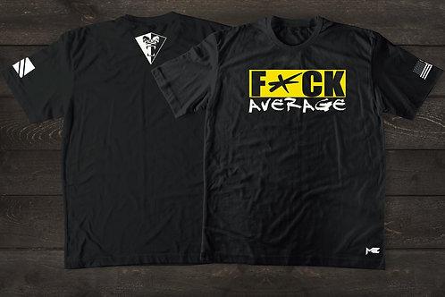NEW UNISEX  F*CK AVERAGE T-SHIRTS