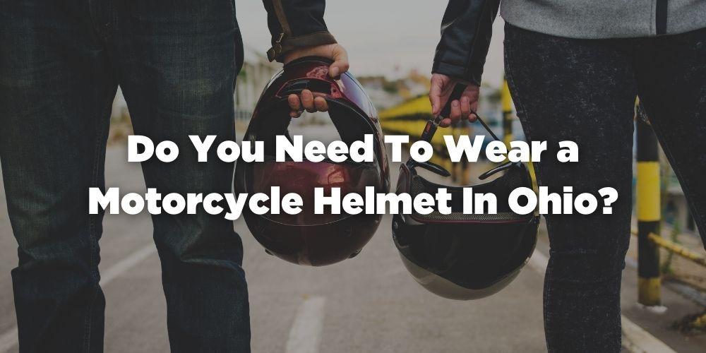 Motorcycle Helmet Ohio