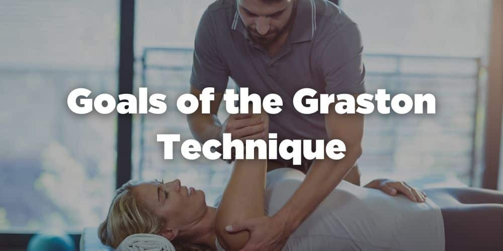Goals of the Graston technique
