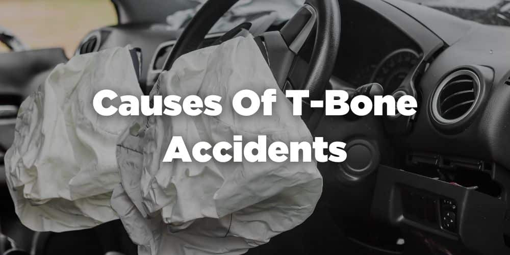 Causes of T-Bone Accidents
