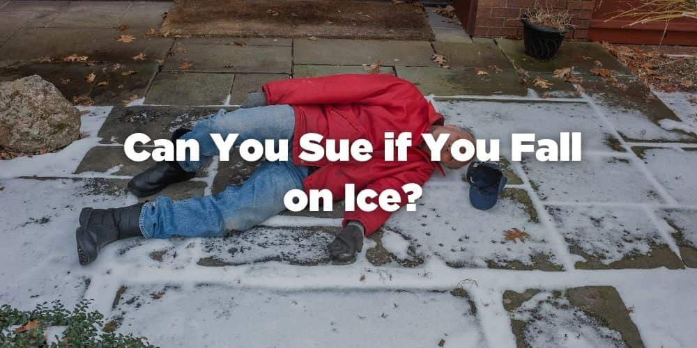 Can You Sue if You Fall on Ice?