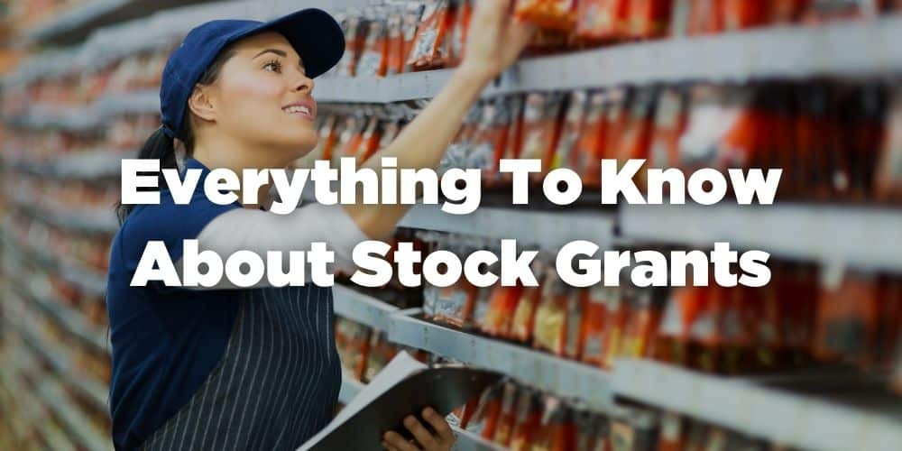 Everything to know about stock grants