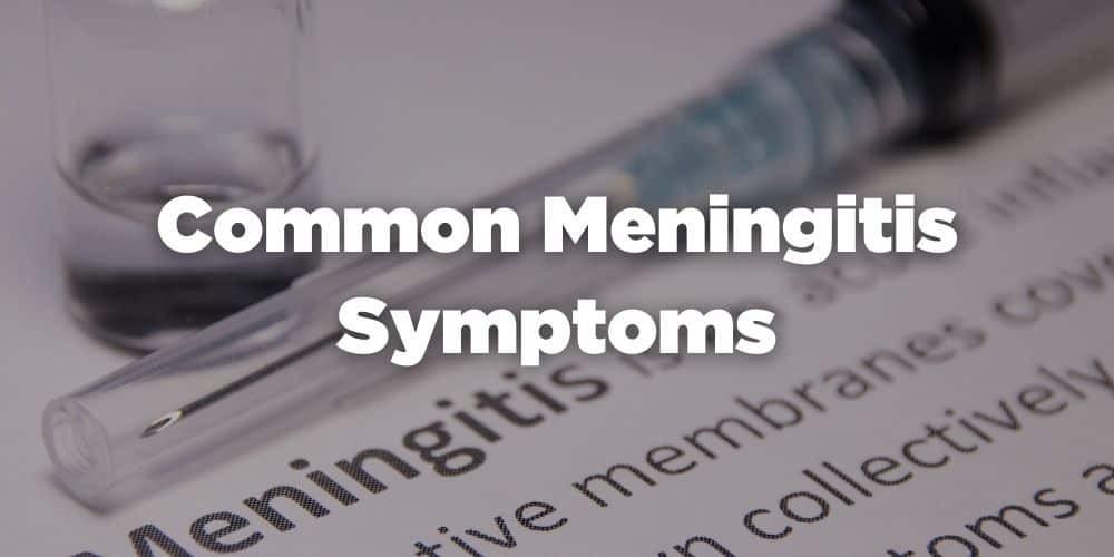 Common meningitis symptoms