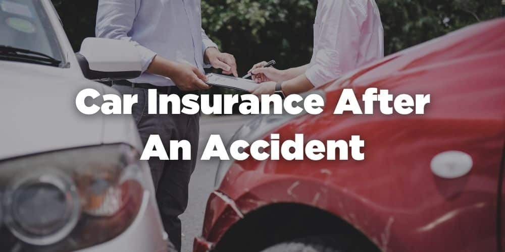 Car insurance after an accident