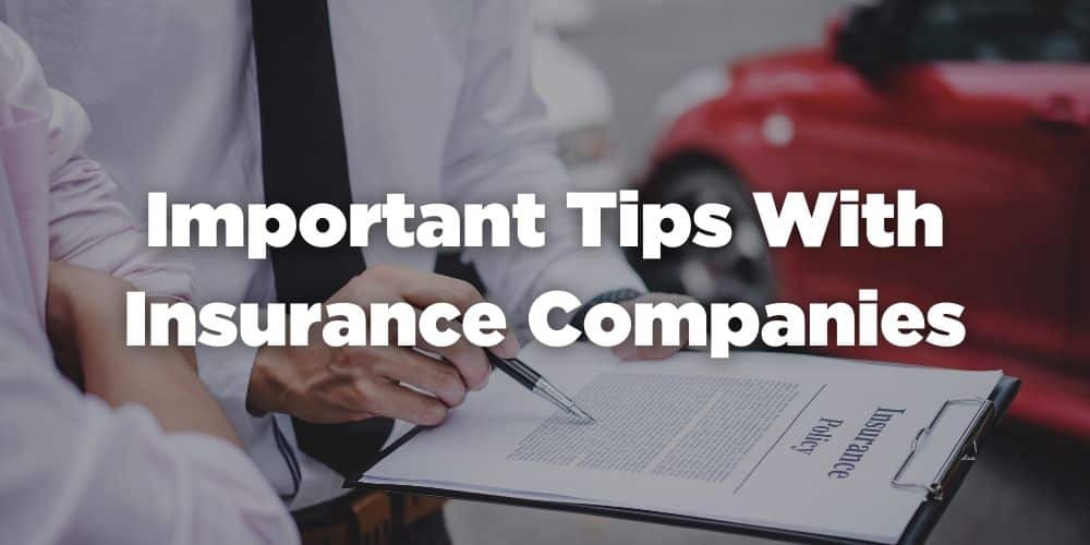 Important tips with insurance companies