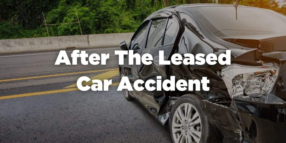 After the leased car accident