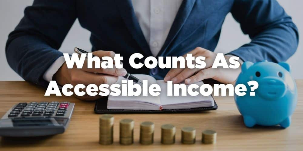 What counts as accessible income