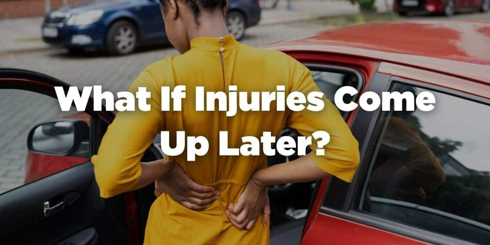 What if injuries come up later?