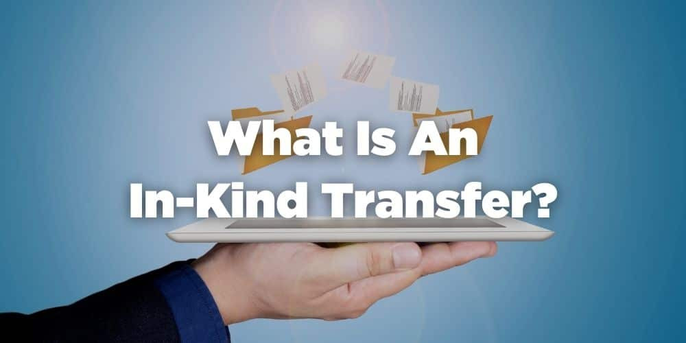 What is an in-kind transfer