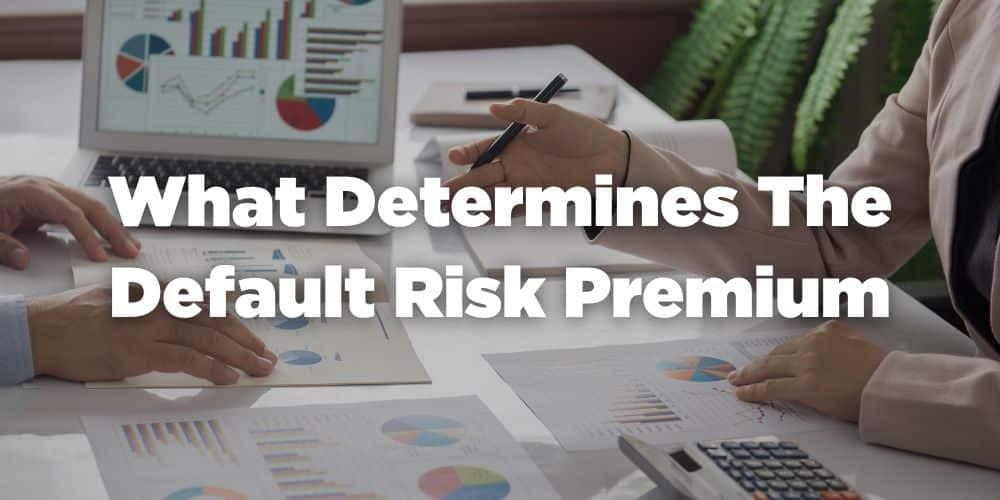 What determines the default risk premium