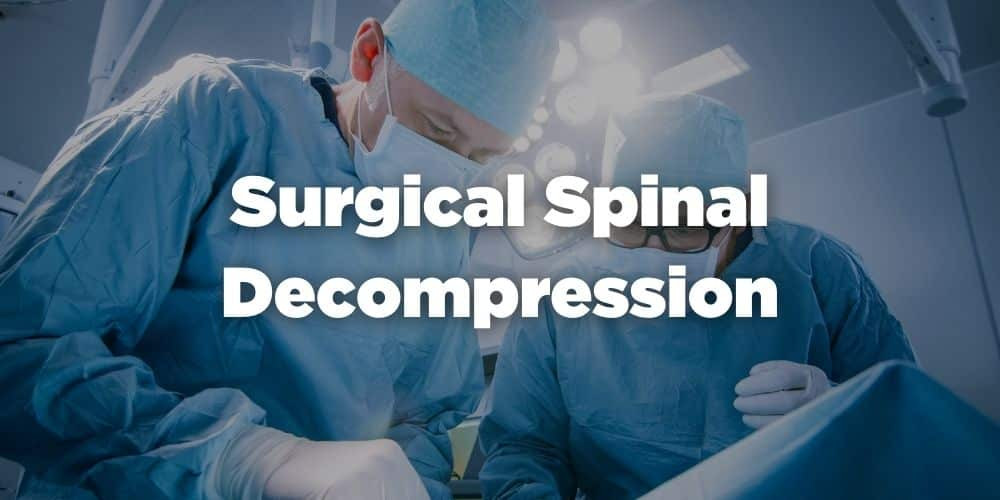 Surgical Spinal Decompression