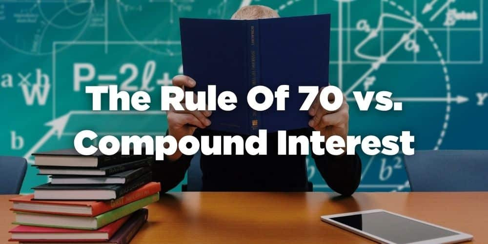 The rule of 70 vs compound interest