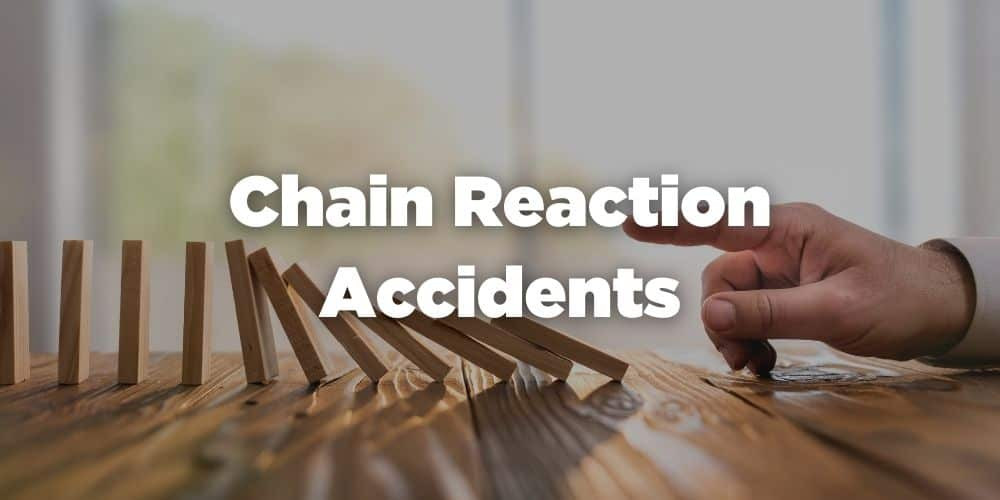 Chain reaction accidents