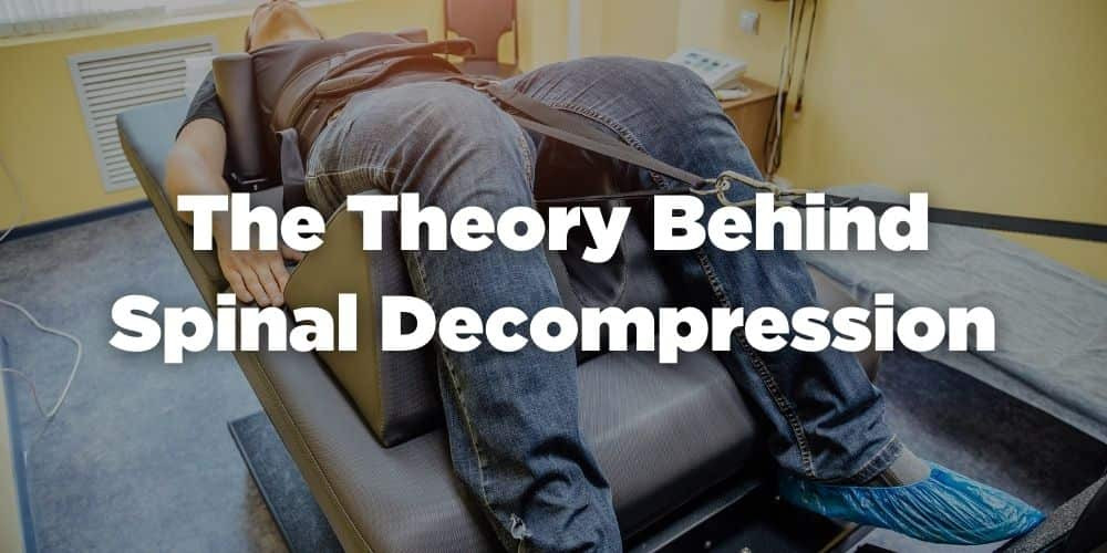 The theory behind spinal decompression