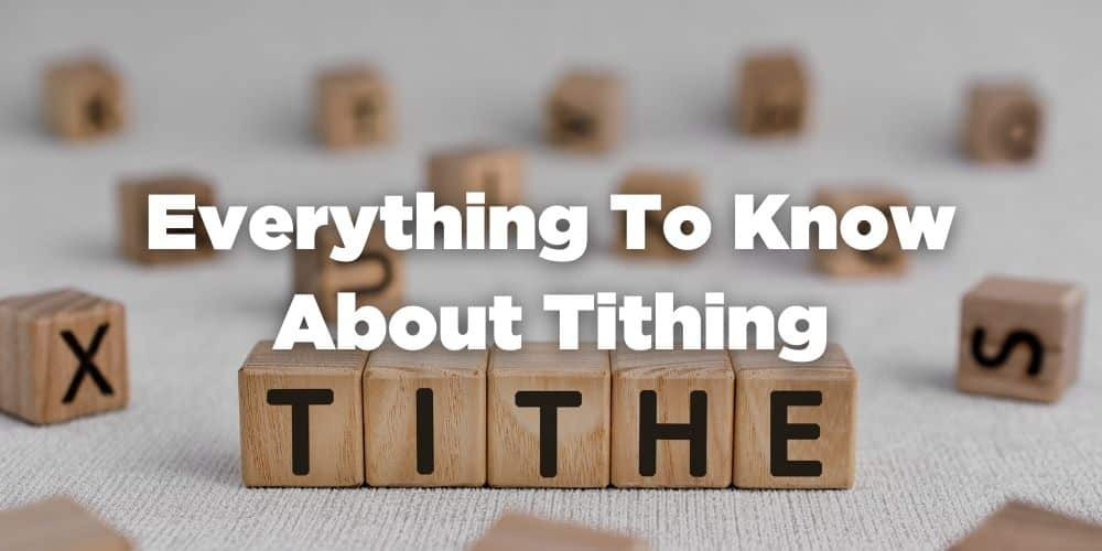 Everything to know about tithing