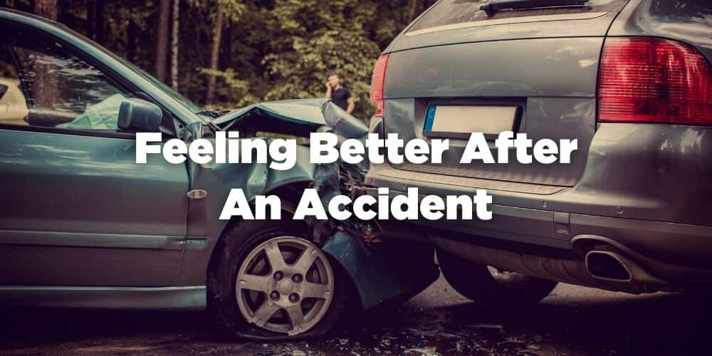 Feeling Better After an Accident