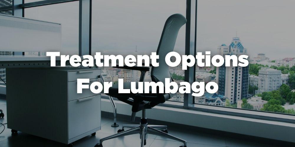 Treatment Options for Lumbago
