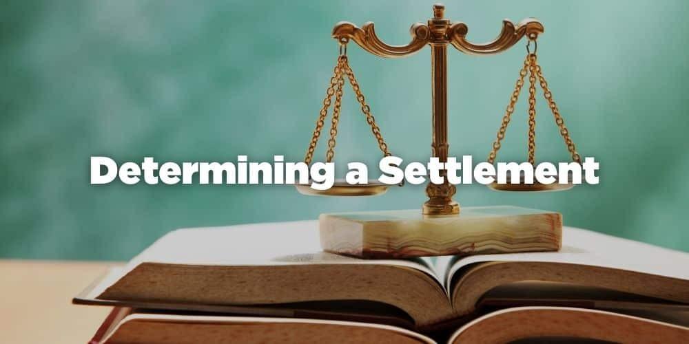 Determining a Settlement