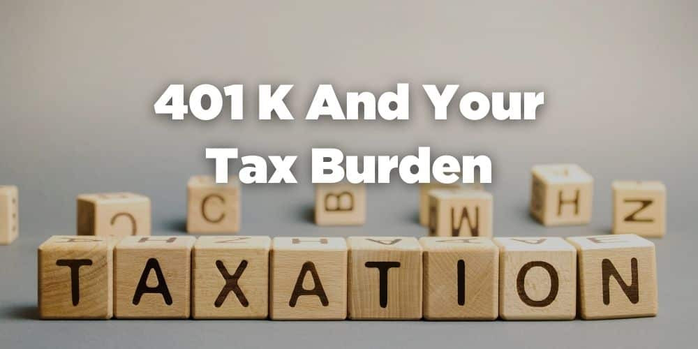 401k and Your Tax Burden