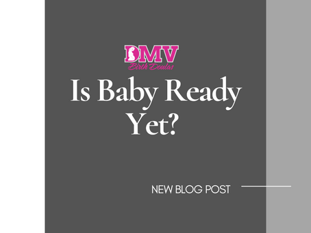 """Two Ways a Chiropractor can see """"Is Baby Ready Yet?"""" - DMV Birth Doulas, LLC"""