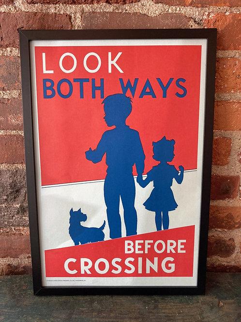 Vintage School Poster: Look Both Ways/ Brotherhood Week