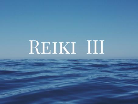 Reiki III - Class & Attunement