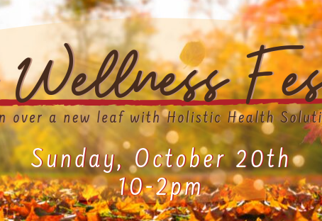 Fall Wellness Festival, October 20th 2019