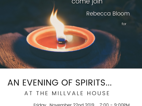 An Evening of Spirits with Rebecca Bloom: Hosted by the Millvale House Thursday, October 28th, 2021