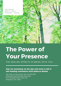 Workshop! The Power of Your Presence: The Healing Effects of Being with You!