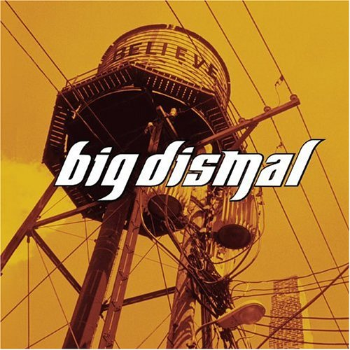 Missing You - Big Dismal [Believe]