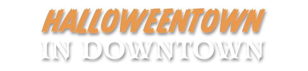 HalloweentownInDowntown_JustText.png