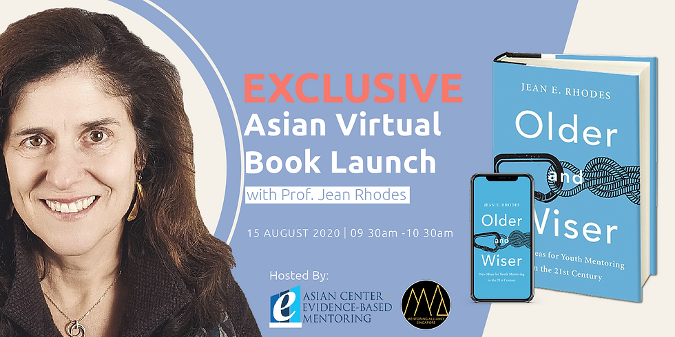 Older & Wiser by Prof. Jean Rhodes - Exclusive Asian Virtual Book Launch