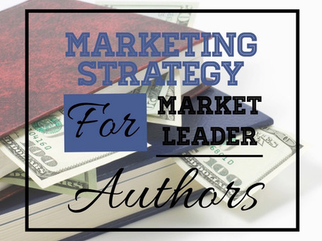 MARKETING STRATEGY for MARKET LEADER AUTHORS