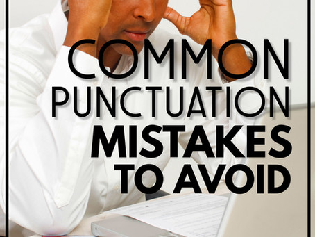 Common Punctuation Mistakes and How to Avoid Them