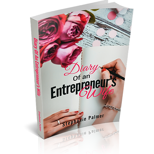 Diary of an Entrepreneur's Wife