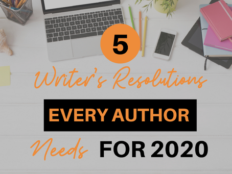 Writer's Resolutions Every Author Needs for 2020