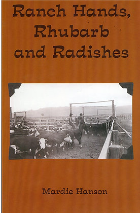 Ranch Hands, Rhubarb & Radishes