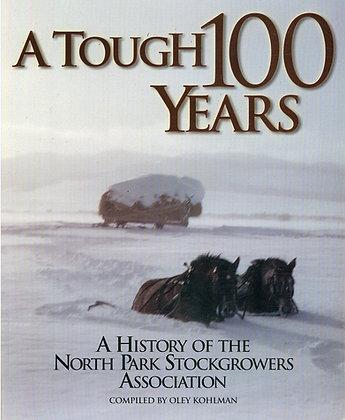 A Tough 100 Years
