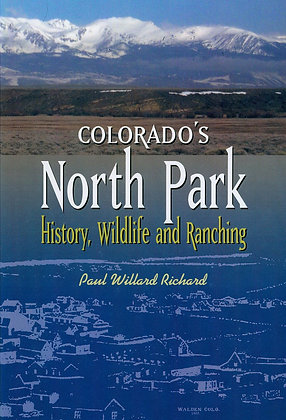 Colorado's North Park: History, Wildlife & Ranchin