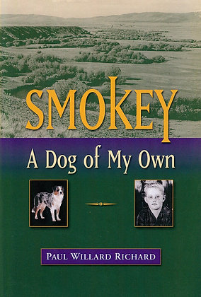 Smokey, A Dog of My Own